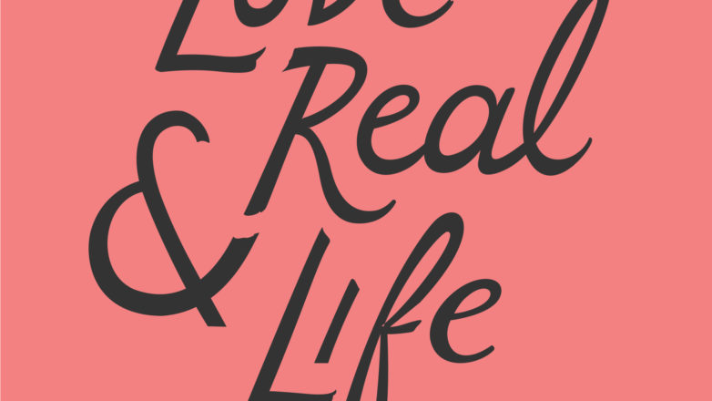 Love And Real Life